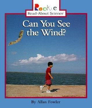 Can You See the Wind? Allan Fowler