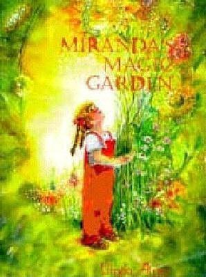 Mirandas Magic Garden Linda Atnip
