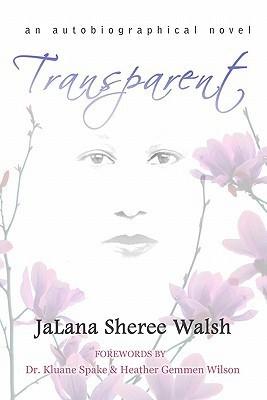 Transparent JaLana Sheree Walsh