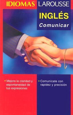 Ingles: Comunicar Larousse