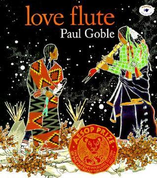 Love Flute  by  Paul Goble