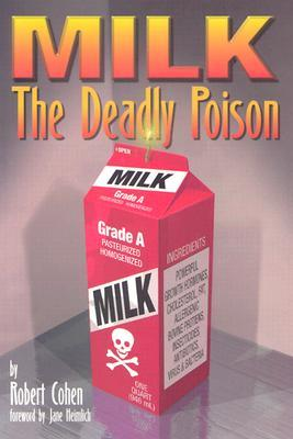 MILK: The Deadly Poison  by  Robert   Cohen