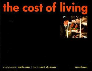 The Cost Of Living  by  Martin Parr