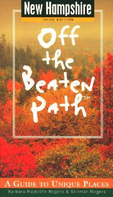 New Hampshire: Off The Beaten Path (3rd Ed)  by  Barbara Radcliffe Rogers