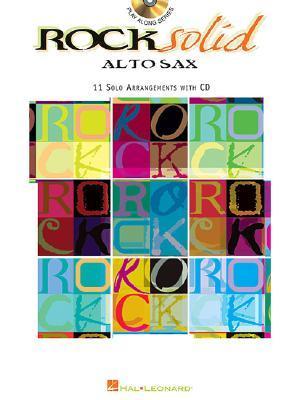 Rock Solid: Alto Sax  by  Hal Leonard Publishing Company