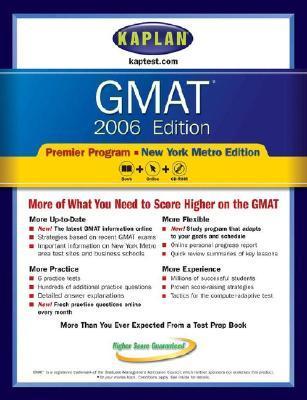Gmat 2006, Premier Program: New York Metro Edition Kaplan Inc.