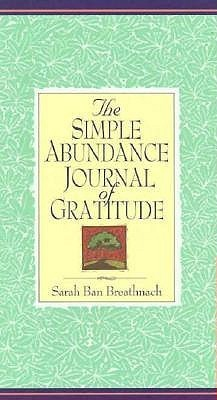 Simple Abundance Journal of Gratitude Sarah Ban Breathnach