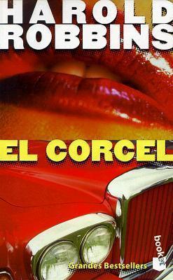 El Corcel  by  Harold Robbins