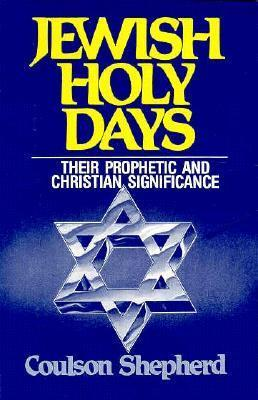 Jewish Holy Days  by  Coulson Shepherd