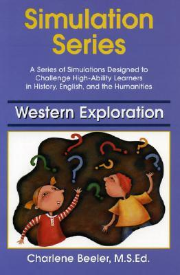 Western Explorations (Simulation Series)  by  Charlene Beeler