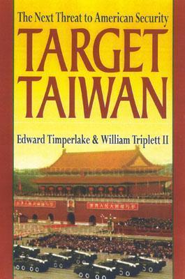 Target: Taiwan Edward Timperlake