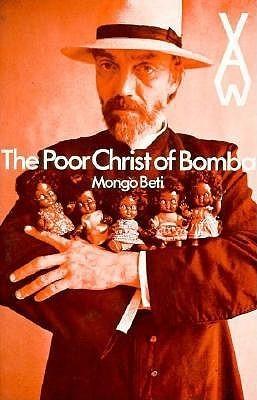 The Poor Christ Of Bomba  by  Mongo Beti