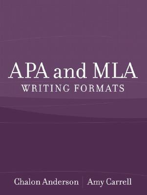 Apa And Mla Writing Formats  by  Chalon E. Anderson