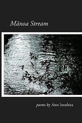 Manoa Stream Ann Inoshita