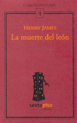 La Muerte del Leon  by  Henry James