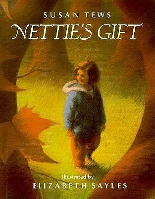 Netties Gift  by  Susan Tews