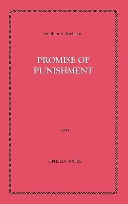 Promise of Punishment Stephen S. Maclean