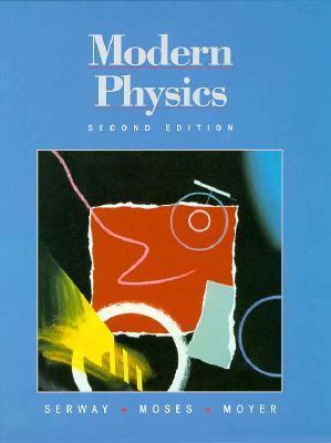 Modern Physics Raymond A. Serway
