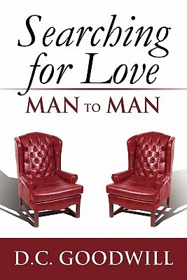 Searching for Love: Man to Man  by  D. Angelo