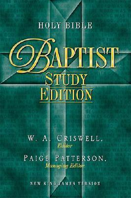 Holy Bible   Baptist Study Edition Celebrate Your Heritage  by  Dwight Reighard