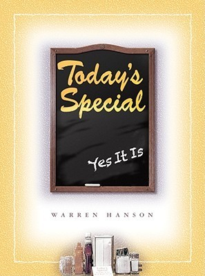 Todays Special: Yes It Is Warren Hanson