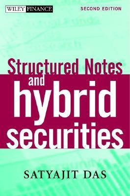 Structured Products & Hybrid Securities  by  Satyajit Das