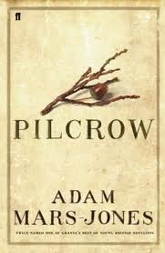 Pilcrow (John Cromer, #1) Adam Mars-Jones
