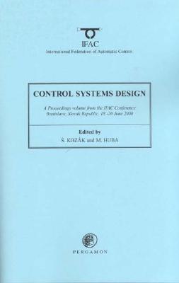 Control Systems Design 2000  by  S. Kozak