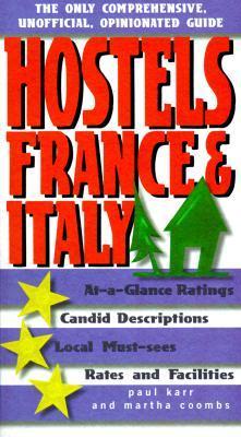 Hostels France & Italy Paul Karr
