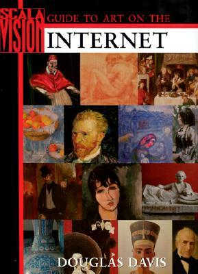 Scala Guide to Art on the Internet  by  Douglas Davis