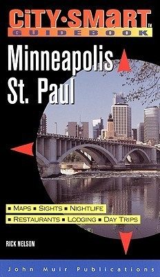 City Smart: Minneapolis/St. Paul Rick Nelson