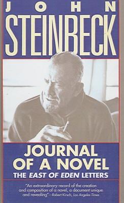 Journal of a Novel: The East of Eden Letters John Steinbeck