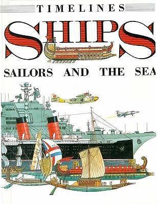 Ships: Sailors and the Sea Richard Humble