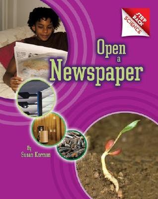 Step Back Science: Open a Newspaper  by  Susan Korman