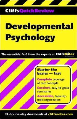 Cliffsquickreview  Developmental Psychology  by  George D. Zgourides