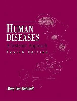 Human Disease A Systematic Approach Mary Lou Mulvihill