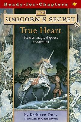 Unicorns Secret: True Heart  by  Kathleen Duey
