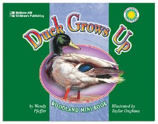 Duck Grows Up  by  Wendy Pfeffer