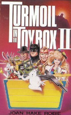 Turmoil in the Toybox II--Audio  by  Joan Hake Robie
