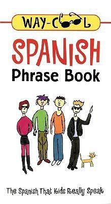 Way-Cool Spanish Phrase Book Jane Wightwick