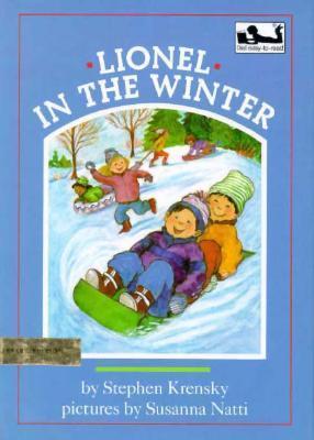 Lionel In The Winter Stephen Krensky
