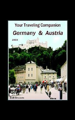 Your Traveling Companion: Germany and Austria  by  Brett Harriman