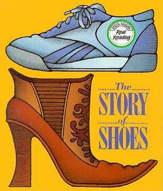 The Story Of Shoes Lucy Straus