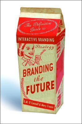 Branding the Future Mary Cronin