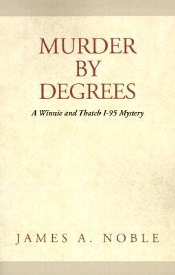 Murder Degrees by James A. Noble