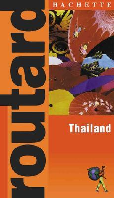 Routard: Thailand  by  Hachette