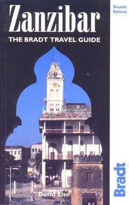 Zanzibar: The Bradt Travel Guide David Else