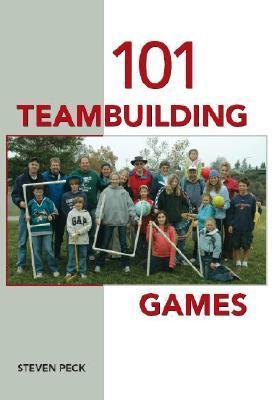 101 Teambuilding Games Steven Peck