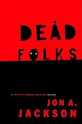 Dead Folks  by  Jon A. Jackson
