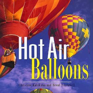 Hot Air Balloons  by  Christine Kalakuka